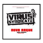 Virus Syndicate - Neva Argue MP3 Download