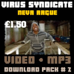 Virus Syndicate - MP3/Video Download Pack